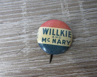 Antique 1940's Presidential Campaign Pin Willkie and McNary Pinback Button