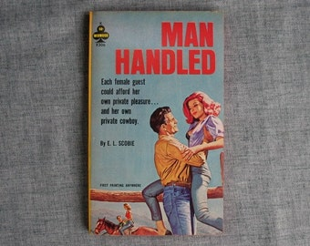 Vintage Paperback Sleaze Pulp Fiction Man Handled Midwood Book 1963 Great Cover Art Cowboy Cowgirl