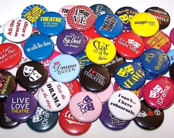"Drama Acting Theatre Set of 10 Buttons 1"" or 1.5"" Pin Backs or 1"" Magnets"