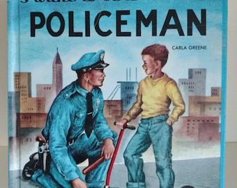 I want to be a Policeman, Carla Greene, 1956