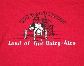 "Vintage ""Land of Fine Dairy-Airs"" T-Shirt"