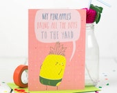 Pineapple Buns Card, Girls To The Yard, Quirky Card, Love Note, Valentines - Free Postage