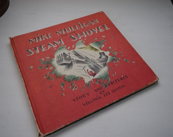 1939 Mike Mulligan And His Steam Shovel Story And Pictures by Virginia Lee Burton 1st Edition Hardcover