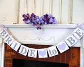 BRIDAL SHOWER Decoarations /Purple Bride to Be Banner / Bridal Shower Banner / Bachelorette Decorations / You Pick the Colors