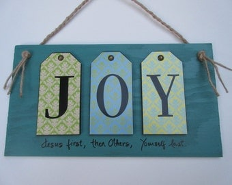 Christian Home Decor - JOY Sign - Jesus First, then Others, Yourself Last