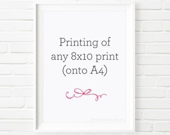 Printing service of any of our prints or custom designs 8x10 on an A4 card stock.