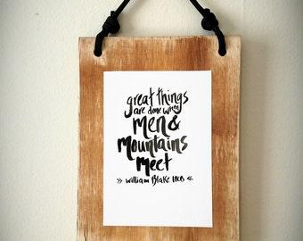 Men & Mountains Quote | William Blake | Wall Art Decor Hanging