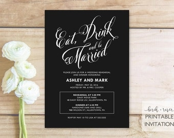 Printable Rehearsal Dinner Invitation - Eat, Drink and Be Married