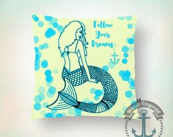 "Mermaid Throw Pillow | Blue ""Follow Your Dreams"" Mermaid Bedroom, Nursery, Kid's Room Home Decor | Indoor or Outdoor Available"