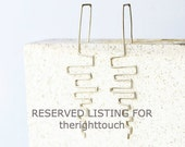 Reserved listing for therighttouch - brass line wire earrings