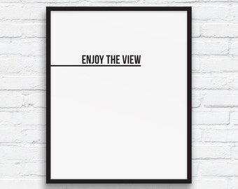 Beach House Decor 'Enjoy the view' print, Black and White, Nordic Wall Art, Minimalist Typography Wall Art, Cottage Decor, Printable Art