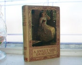 Antique Book A Sweet Girl Graduate by L T Meade Circa 1920s
