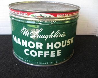 Vintage McLaughlin's Manor House Coffee Tin..Key Wind