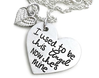 I Used To Be His Angel Now He's Mine Custom Pewter Loss Memorial Remembrance Miscarriage Necklace - Engraved Jewelry