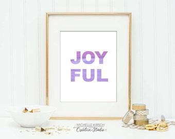 JOYFUL Printable Art Instant Download | Digital Download | Typography Print | Art Print Download | Watercolor print
