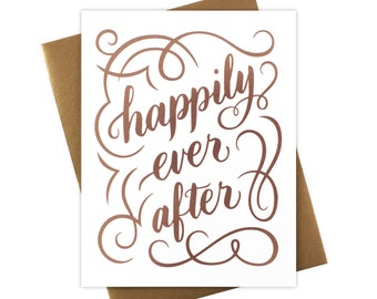 Happily Ever After Card with Rose Gold Foil