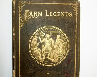 Antique Book of Poems Farm Legends Will Carleton Illustrated 1875