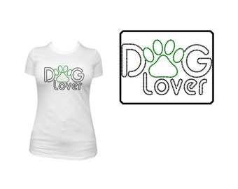 Rhinestone Shirt or Transfer- Dog Lover