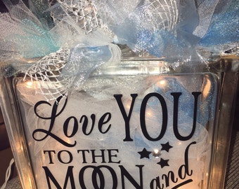 1 I love you to the moon lighted glass block 8x8 you decide which color you want (only includes one glass block)