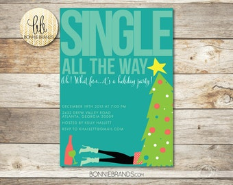Holiday Party Invitation // Single All The Way, Girls Night Out Theme // Teal, Lime, Pink  // Funny Holiday