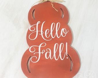 Hello Fall Pumpkin Sign - Fall Home Decor - Autumn Decor - Pumpkin Sign - Fall Sign