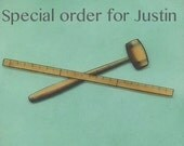 Special order for Justin.