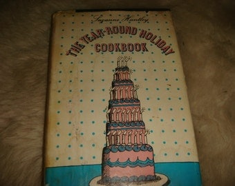 1969 Vintage The Year-Round Holiday Cookbook Fun Illustrations Event Holiday Cookbook