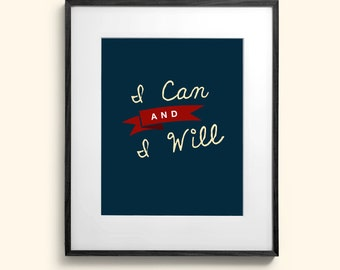 I Can and I Will Wall Art Room Decor Print for Nursey or Big Kid Boy or Girl
