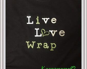 Live Love wrap T-Shirt