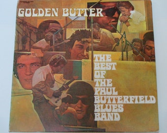 The Best of The Paul Butterfield Blues Band - Golden Butter - Blues Rock - Elektra Records 1972 - Vintage Gatefold 2LP Vinyl Record Albums