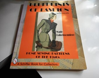 Blueprints of Fashion Home Sewing Patterns of the 1940s A Schiffer Book for Collectors