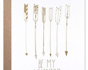Be My Valentine Foil Arrows Card