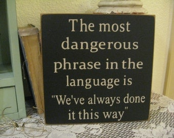Primitive Wood Sign,Famous Quotes,Office Wall Decor,Office Decor,cubicle  Decor