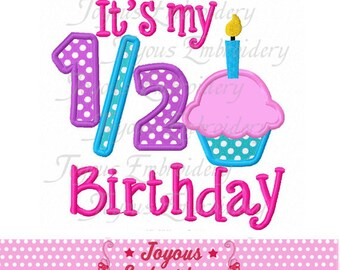Instant Download It's My 1/2 Birthday Cupcake Applique Machine Embroidery Design NO:1981