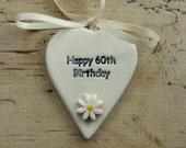 Handmade ceramic 'Happy 60th Birthday' gift tag