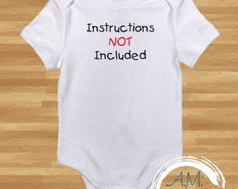 Instructions Not Included Baby Onesie