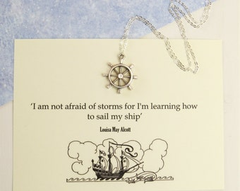 Ship Wheel Necklace - Louisa May Alcott Quote - Book Jewellery - Literature Gift for Book Lover - Quote Jewelry - Nautical Necklace