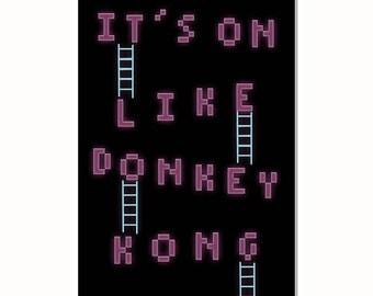"It's On like Donkey Kong metal sign 12""x18"""