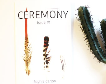 Ceremony: Issue #1, FLIGHT, zine, self published, magazine, flash fiction, poetry, stories, fiction,