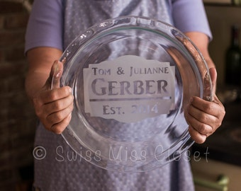 Custom Etched Pie Plate Personalized Bakeware Pyrex Wedding Shower Gift & Custom Etched Pie Plate Personalized Bakeware