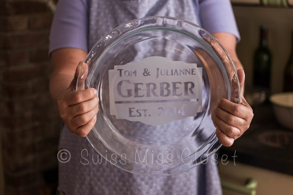 Custom Etched Pie Plate Personalized Bakeware Pyrex Wedding Shower Gift