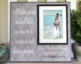 From Groom and Bride ~ Thank You Wedding Gift For Parents  ~ Mom and Dad ~Mother and Father ~ Personalized Wedding Frame ~All That We are
