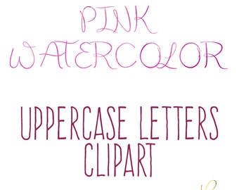 Instant Download - Pink Watercolor Capital Alphabet Clipart