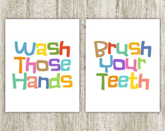 Bathroom Printable, Wash Those Hands Brush Your Teeth, Bathroom Wall Decor, Kids Bathroom Wall Art Poster, Set of 2, 8x10 Instant Download