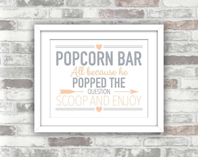 INSTANT DOWNLOAD - Printable Wedding Popcorn Bar Sign - All Because He Popped The Question - Digital Files 8x10 - Silver Blush Pink Peach