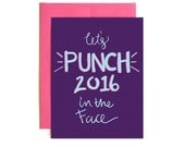 Sale - Happy New Year Card Let's Punch 2016 in the Face - Holiday Card - Seasons Greeting Card - Confetti Card