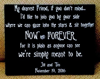 Nightmare Before Christmas Sign, My Dearest Friend if you don't mind, Now and Forever, wood sign, personalize