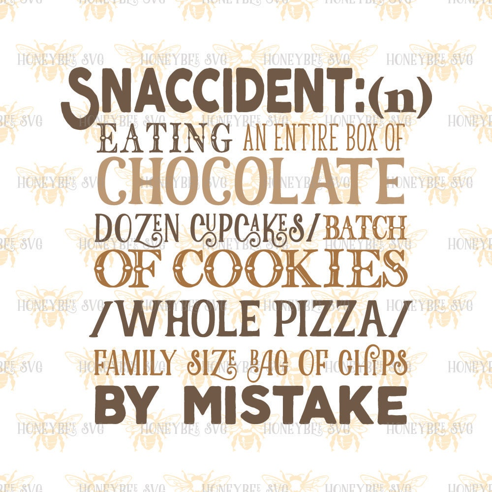 Snaccident definition svg kitchen svg snack svg kitchen quote for Kitchen quotation
