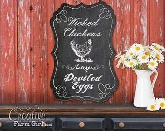 Wicked Chickens Lay Deviled Eggs Chalkboard Sign