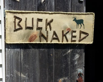 DEER HUNTING SIGN - Buck Naked Rustic Wooden Sign with Twig Lettering, Rope Border, Bathroom/Outhouse, Camp, Cabin Decor